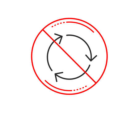No or stop sign. Recycle arrow line icon. Recycling waste symbol. Reduce and Reuse sign. Caution prohibited ban stop symbol. No  icon design.  Vector Stock Photo