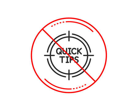 No or stop sign. Quick tips aim line icon. Helpful tricks target sign. Caution prohibited ban stop symbol. No  icon design.  Vector Banco de Imagens