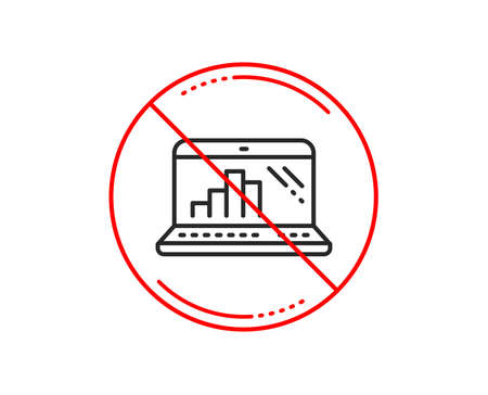 No or stop sign. Graph laptop line icon. Column chart sign. Growth diagram symbol. Caution prohibited ban stop symbol. No  icon design.  Vector