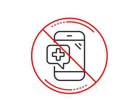 No or stop sign. Medicine phone line icon. Mobile medical help sign. Caution prohibited ban stop symbol. No  icon design.  Vector Banque d'images - 113234423