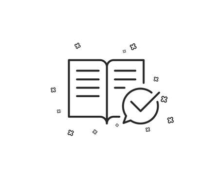 Approved documentation line icon. Accepted or confirmed sign. Instruction book. Geometric shapes. Random cross elements. Linear Approved documentation icon design. Vector