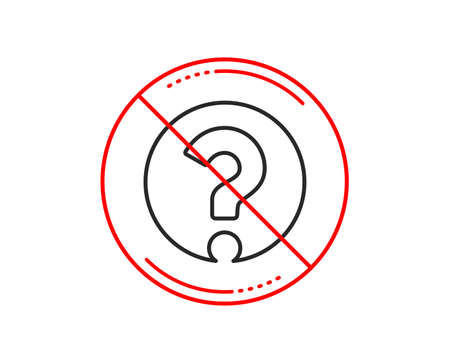 No or stop sign. Question mark line icon. Support help sign. FAQ symbol. Caution prohibited ban stop symbol. No  icon design.  Vector Standard-Bild - 113234887