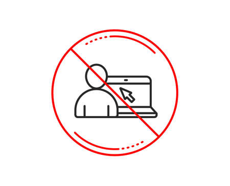 No or stop sign. Online Education line icon. Notebook or Laptop with mouse cursor sign. Internet Lectures symbol. Caution prohibited ban stop symbol. No  icon design.  Vector