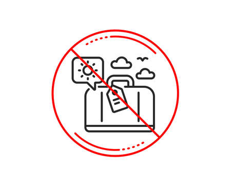 No or stop sign. Travel luggage line icon. Trip bag sign. Holidays case symbol. Caution prohibited ban stop symbol. No  icon design.  Vector 向量圖像