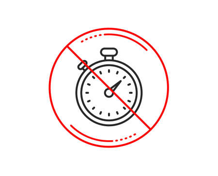 No or stop sign. Timer line icon. Stopwatch symbol. Time management sign. Caution prohibited ban stop symbol. No  icon design.  Vector