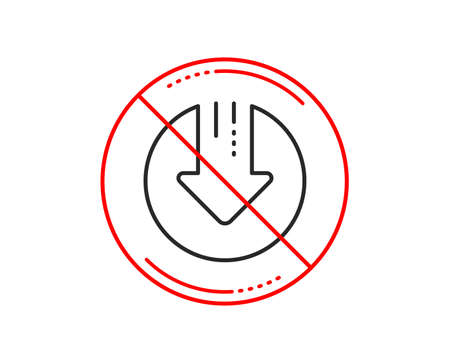 No or stop sign. Download line icon. Down arrow sign. Discount symbol. Caution prohibited ban stop symbol. No  icon design.  Vector