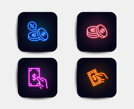 Neon glow lights. Set of Receive money, Savings and Currency exchange icons. Pay money sign. Cash payment, Cash coins, Euro and usd.  Neon icons. Glowing light banners. Vector