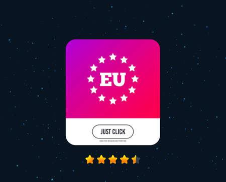 European union icon. EU stars symbol. Web or internet icon design. Rating stars. Just click button. Vector