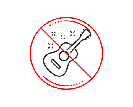No or stop sign. Acoustic guitar line icon. Music sign. Musical instrument symbol. Caution prohibited ban stop symbol. No  icon design.  Vector Illustration