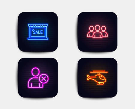 Neon glow lights. Set of Sale, Delete user and Group icons. Helicopter sign. Shopping store, Remove profile, Group of users. Copter.  Neon icons. Glowing light banners. Vector