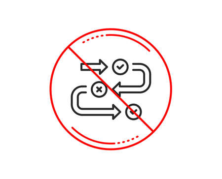No or stop sign. Survey progress line icon. Quiz algorithm sign. Business interview symbol. Caution prohibited ban stop symbol. No  icon design.  Vector