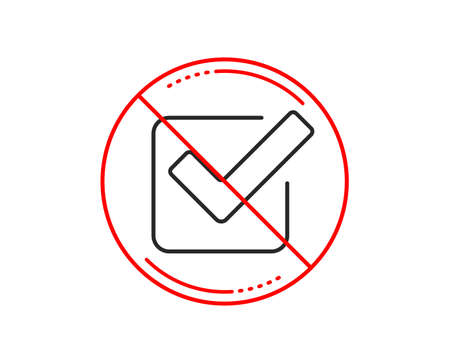 No or stop sign. Check line icon. Approved Tick sign. Confirm, Done or Accept symbol. Caution prohibited ban stop symbol. No  icon design.  Vector Illustration