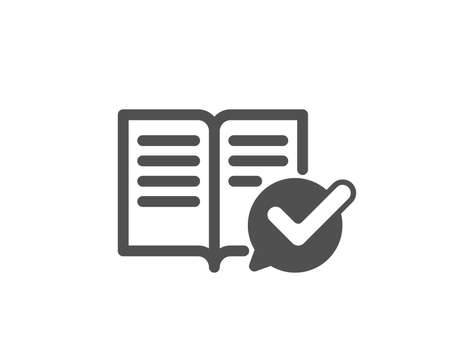 Approved documentation icon. Accepted or confirmed sign. Instruction book. Quality design element. Classic style icon. Vector
