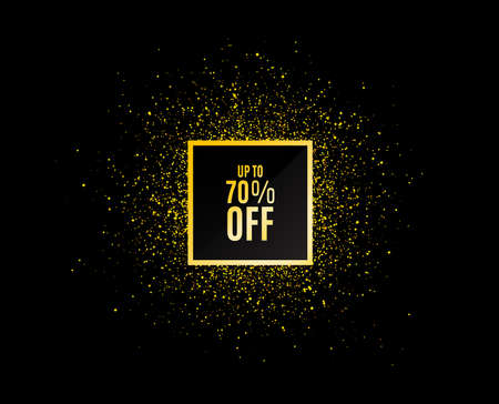 Gold glitter banner. Up to 70% off Sale. Discount offer price sign. Special offer symbol. Save 70 percentages. Christmas sale background. Abstract shopping banner tag. Template for design. Vector