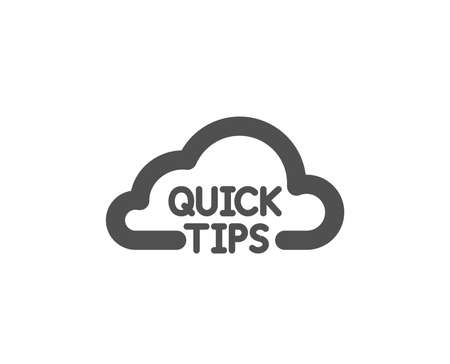 Quick tips cloud icon. Helpful tricks sign. Quality design element. Classic style icon. Vector