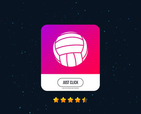 Volleyball sign icon. Beach sport symbol. Web or internet icon design. Rating stars. Just click button. Vector