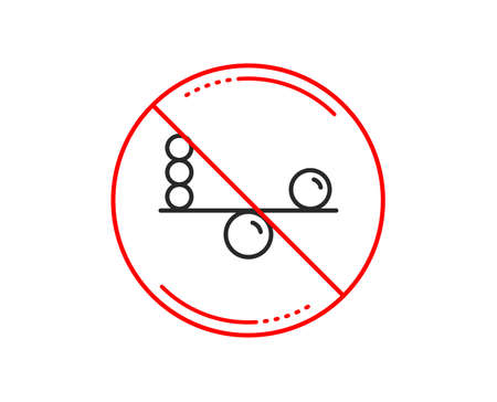 No or stop sign. Balance line icon. Mind stability sign. Concentration symbol. Caution prohibited ban stop symbol. No  icon design.  Vector