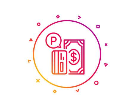 Parking payment line icon. Paid car park sign. Transport place symbol. Gradient pattern line button. Parking payment icon design. Geometric shapes. Vector
