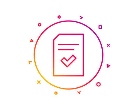 Checked Document line icon. Information File with Check sign. Correct Paper page concept symbol. Gradient pattern line button. Checked file icon design. Geometric shapes. Vector