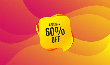 Get Extra 60% off Sale. Discount offer price sign. Special offer symbol. Save 60 percentages. Wave background. Abstract shopping banner. Template for design. Vector Illustration