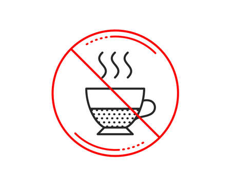 No or stop sign. Doppio coffee icon. Hot drink sign. Beverage symbol. Caution prohibited ban stop symbol. No  icon design.  Vector