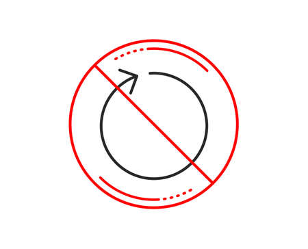 No or stop sign. Loop arrow line icon. Refresh Arrowhead symbol. Navigation pointer sign. Caution prohibited ban stop symbol. No  icon design.  Vector Illustration