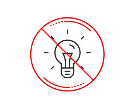 No or stop sign. Idea line icon. Light bulb sign. Copywriting symbol. Caution prohibited ban stop symbol. No  icon design.  Vector