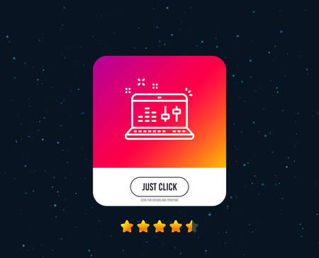 Sound check line icon. DJ controller sign. Musical app on laptop symbol. Web or internet line icon design. Rating stars. Just click button. Vector Stok Fotoğraf - 126565506
