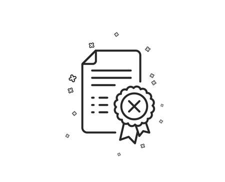 Reject certificate line icon. Decline document sign. Wrong file. Geometric shapes. Random cross elements. Linear Reject certificate icon design. Vector