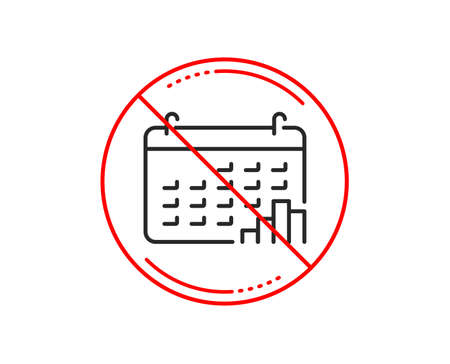 No or stop sign. Calendar graph line icon. Column chart sign. Growth diagram symbol. Caution prohibited ban stop symbol. No  icon design.  Vector