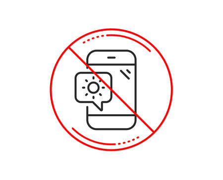 No or stop sign. Weather phone line icon. Travel device sign. Holidays symbol. Caution prohibited ban stop symbol. No  icon design.  Vector
