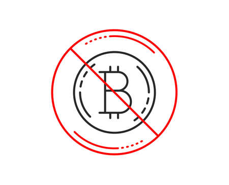 No or stop sign. Bitcoin line icon. Cryptocurrency coin sign. Crypto money symbol. Caution prohibited ban stop symbol. No  icon design.  Vector 向量圖像