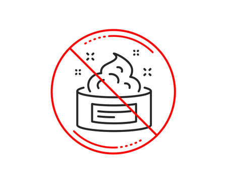 No or stop sign. Skin cream line icon. Face care sign. Gel or Lotion symbol. Caution prohibited ban stop symbol. No  icon design.  Vector