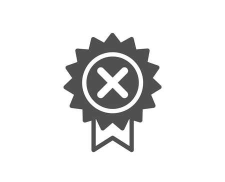 Medaillensymbol ablehnen. Auszeichnungsschild ablehnen. Hochwertiges Gestaltungselement. Symbol im klassischen Stil. Vektor