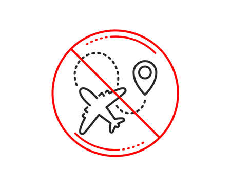 No or stop sign. Airplane line icon. Plane flight transport sign. Aircraft symbol. Caution prohibited ban stop symbol. No  icon design.  Vector