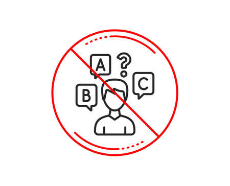 No or stop sign. Quiz test line icon. Select answer sign. Business interview symbol. Caution prohibited ban stop symbol. No  icon design.  Vector