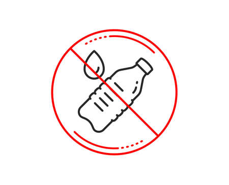 No or stop sign. Water bottle line icon. Clean aqua drink sign. Liquid symbol. Caution prohibited ban stop symbol. No  icon design.  Vector Illustration