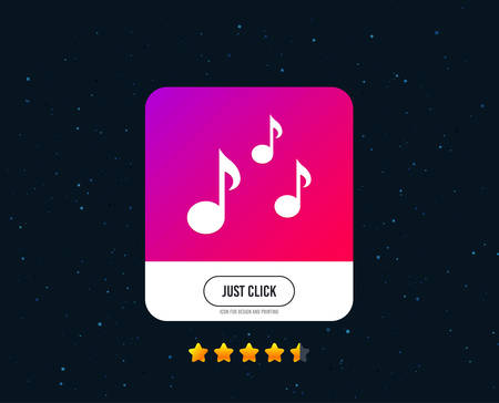Music notes sign icon. Musical symbol. Web or internet icon design. Rating stars. Just click button. Vector