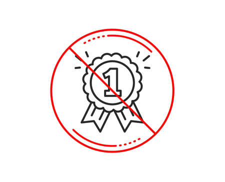 No or stop sign. Reward Medal line icon. Winner achievement or Award symbol. Glory or Honor sign. Caution prohibited ban stop symbol. No  icon design.  Vector