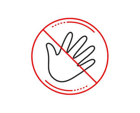 No or stop sign. Hand wave line icon. Palm sign. Caution prohibited ban stop symbol. No  icon design.  Vector Vettoriali