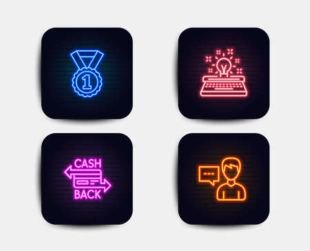 Neon glow lights. Set of Typewriter, Best rank and Cashback card icons. Person talk sign. Inspiration, Success medal, Money payment. Communication message.  Neon icons. Glowing light banners. Vector Illustration