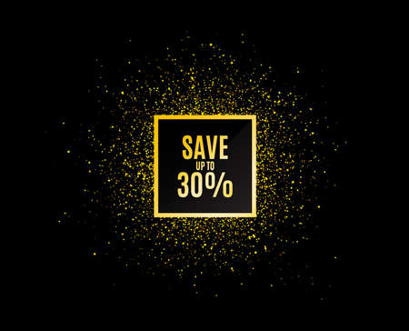 Gold glitter banner. Save up to 30%. Discount Sale offer price sign. Special offer symbol. Christmas sales background. Abstract shopping banner tag. Template for design. Vector Illustration