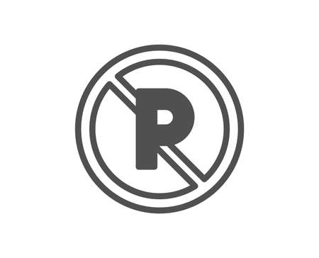 No parking icon. Car park not allowed sign. Transport garage symbol. Quality design element. Classic style icon. Vector