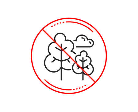 No or stop sign. Tree line icon. Forest plants sign. Nature symbol. Caution prohibited ban stop symbol. No  icon design.  Vector