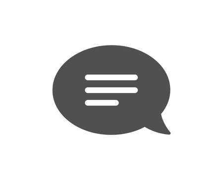 Chat icon. Speech bubble sign. Communication or Comment symbol. Quality design element. Classic style icon. Vector 向量圖像