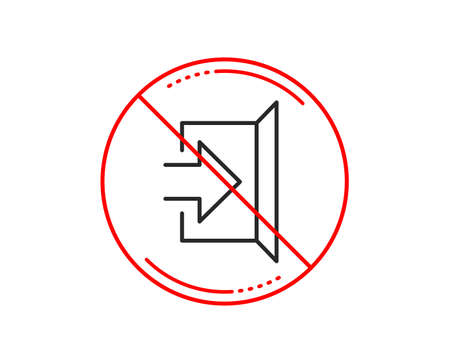 No or stop sign. Exit line icon. Open door sign. Entrance symbol with arrow. Caution prohibited ban stop symbol. No  icon design.  Vector