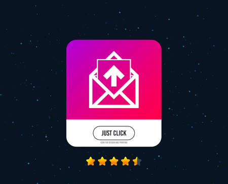Mail icon. Envelope symbol. Outgoing message sign. Mail navigation button. Web or internet icon design. Rating stars. Just click button. Vector