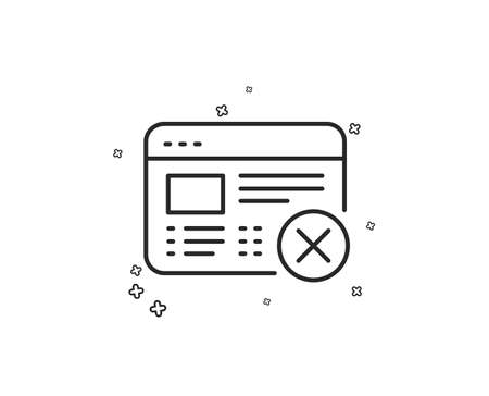 Reject web page line icon. No internet sign. Delete browser. Geometric shapes. Random cross elements. Linear Reject web icon design. Vector
