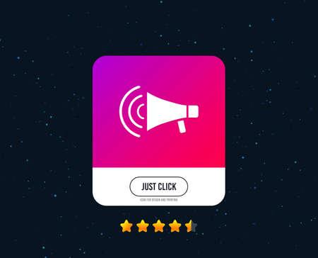 Megaphone sign icon. Loudspeaker strike symbol. Web or internet icon design. Rating stars. Just click button. Vector Illustration
