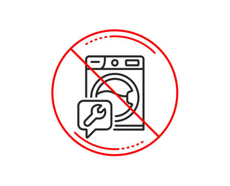 No or stop sign. Spanner tool line icon. Washing machine repair service sign. Caution prohibited ban stop symbol. No  icon design.  Vector
